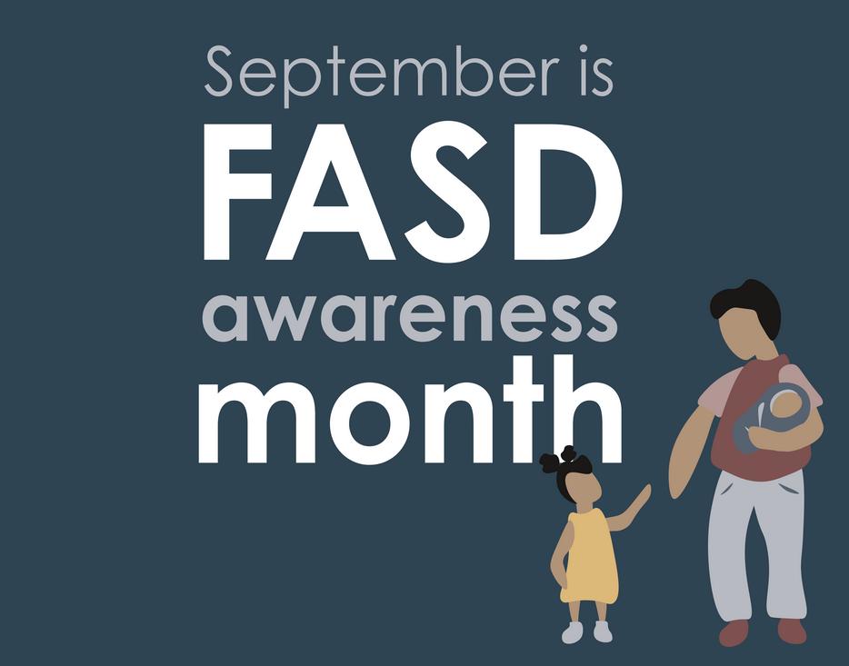 Illustration saying September is FASD awareness month